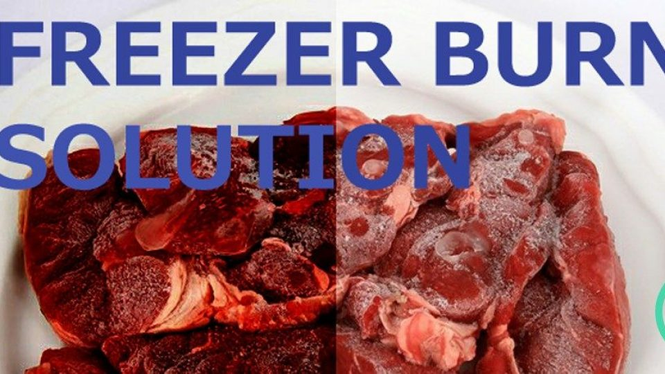 freezer burn solution