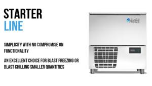 Starter Line Blast Freezer Blast Chiller
