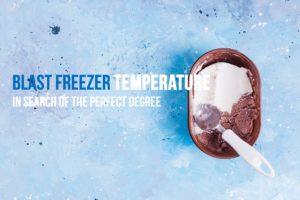 Blast Freezer Temperature